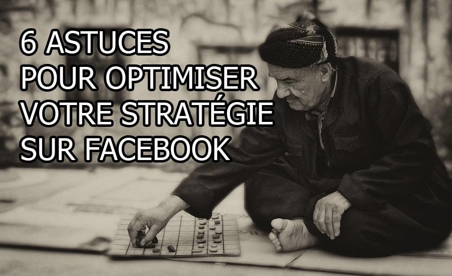 6-astuces-pour-optimiser-votre-stratégie-sur-Facebook